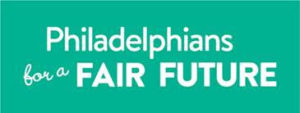 PhiladelphiansForAFairFuture